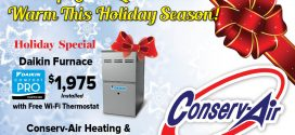 Conserv-Air Heating & Air Conditioning: Keep Your Loved Ones Warm This Holiday Season!