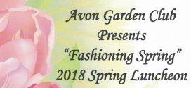 """Avon Garden Club Presents """"Fashioning Spring"""" 2018 Spring Luncheon"""
