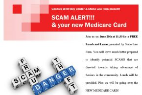 Genesis West Bay Center & Stano Law Firm Present: Scam Alert and Your New Medicare Card
