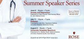 Rose Senior Living & University Hospitals Presents: Summer Speaker Series