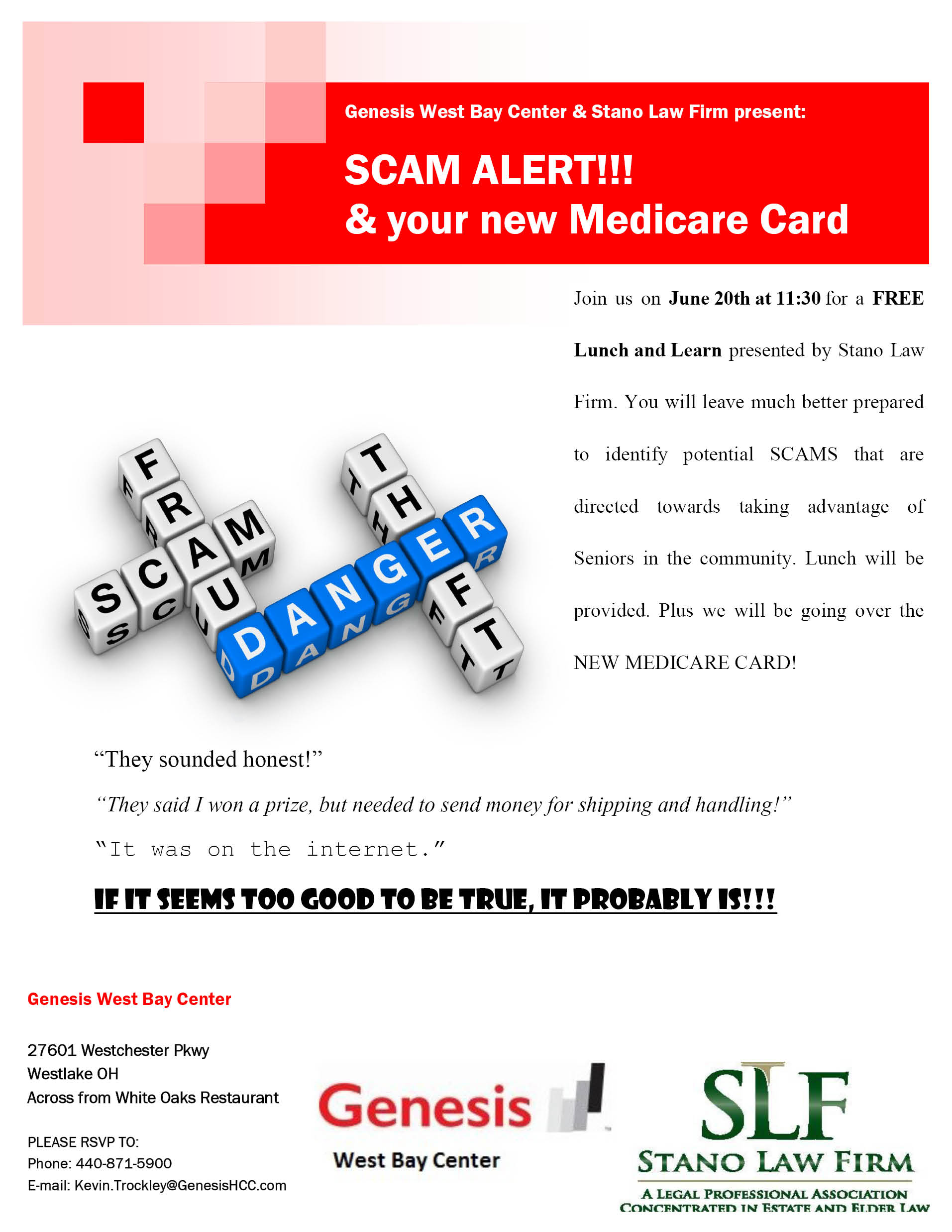 Genesis West Bay Center & Stano Law Firm Present Scam Alert and