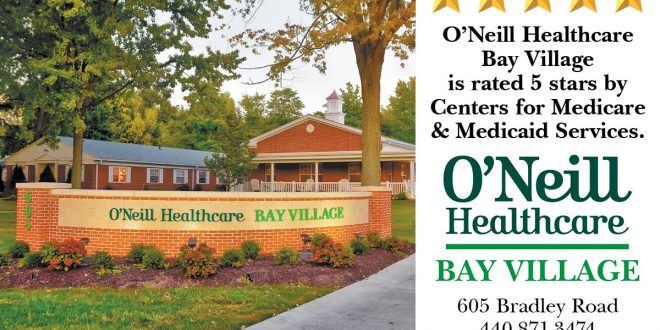 O Neill Healthcare Bay Village Is Rated 5 Stars The Villager Newspaper Online
