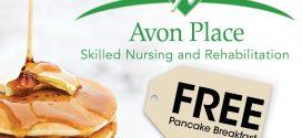 Join Avon Place Skilled Nursing & Rehabilitation for a FREE Pancake Breakfast