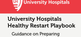 "University Hospitals Launches ""UH Healthy Restart Playbook"" to Help Businesses Restart"