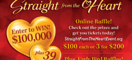 Win $100,000 (Or 39 Other Fabulous Prizes) in the Straight from the Heart Raffle!