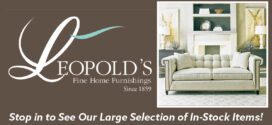 Leopold's Fine Home Furnishings: Family Owned & Operated for 162 Years